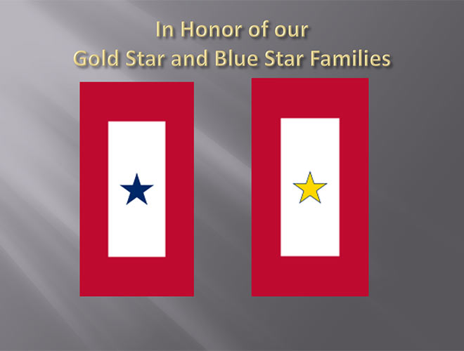 In Honor of our Gold Star and Blue Star Families